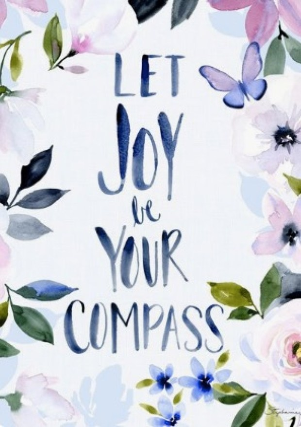 Let joy be your compass