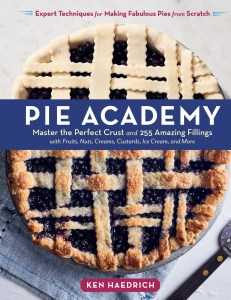 Excerpted from Pie Academy © by Ken Haedrich, photography © by Emulsion Studio.