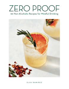 Zero Proof: 90 Non-Alcoholic Recipes for Mindful Drinking
