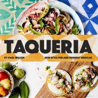 Cookbook Review: Taqueria