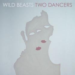 wildbeasts_twodancers.jpg