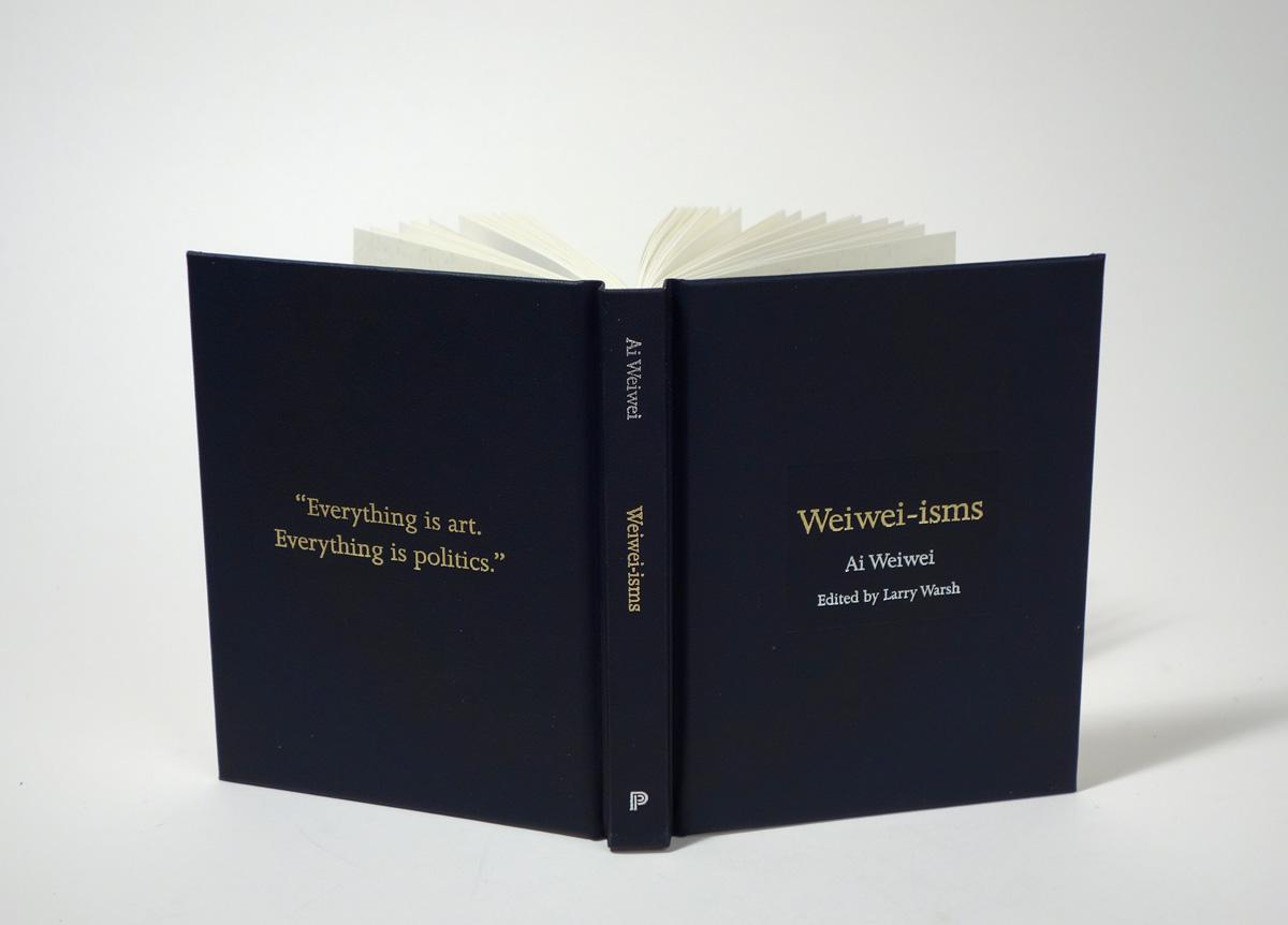Weiwei-isms, Edited by Larry Warsh
