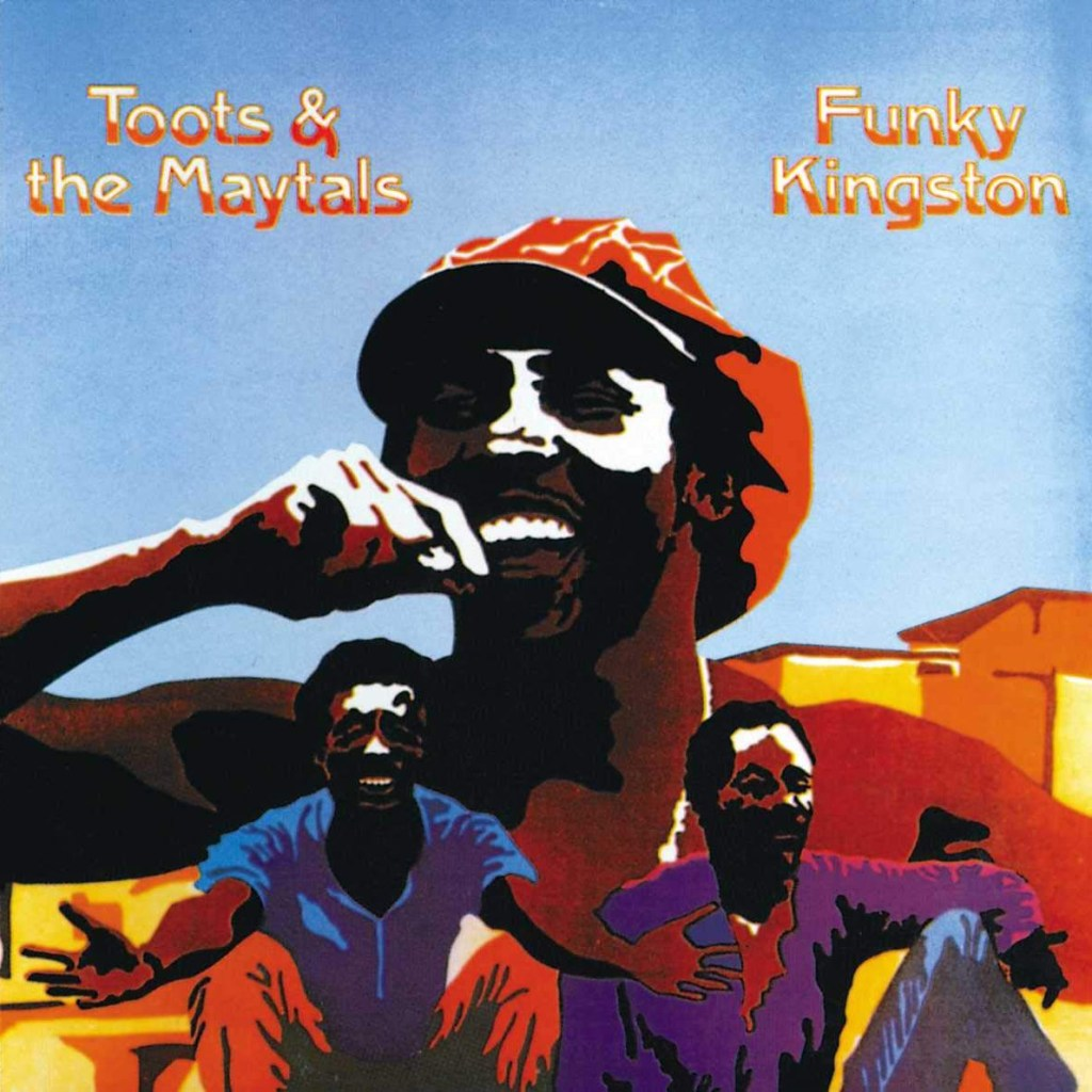 Toots & The Maytals: Funky Kingston – COOL HUNTING®