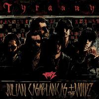 julien-casablancas-tyranny.jpg