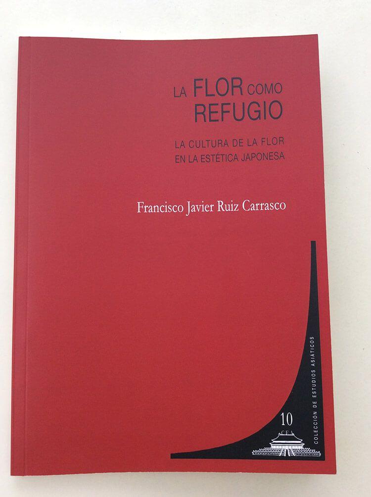 «LA FLOR COMO REFUGIO, la cultura de la flor en la estética japonesa» es la tesis doctoral de Javi Pessoa.
