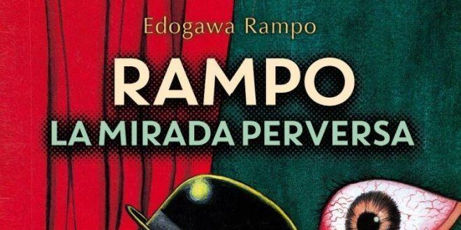 Portada de «Rampo, la mirada perversa», de Edogawa Rampo. Satori Ediciones