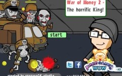 War of Money 2: The Horrific King