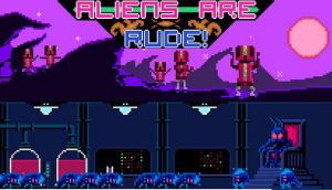Aliens Are Rude! Free Download