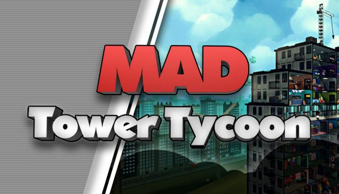 Mad Tower Tycoon Free Download