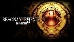 RESONANCE OF FATE/END OF ETERNITY 4K/HD EDITION Free Download