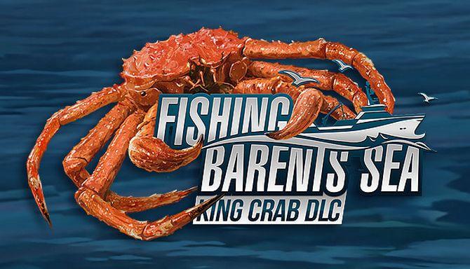Fishing: Barents Sea - King Crab Free Download