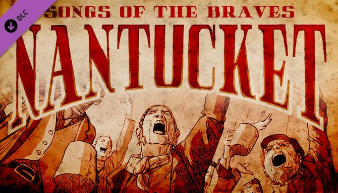 Nantucket - Songs of the Braves Free Download