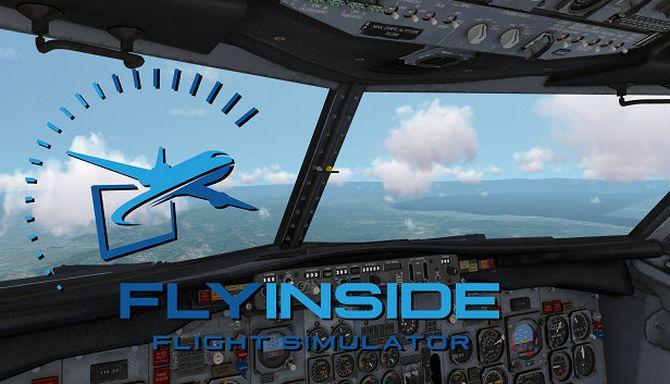 FlyInside Flight Simulator Free Download