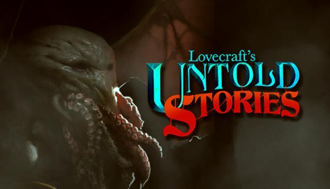 Lovecraft's Untold Stories Free Download
