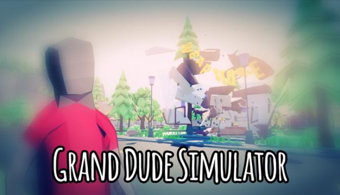 Grand Dude Simulator Free Download