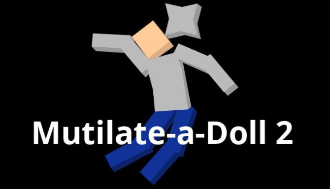 Mutilate-a-Doll 2 Free Download