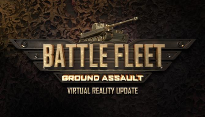 Battle Fleet: Ground Assault Free Download