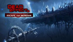Dead Effect 2 – Escape from Meridian Free Download