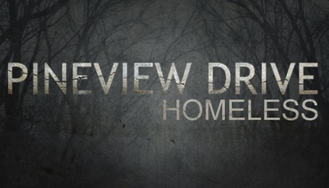 Pineview Drive - Homeless Free Download