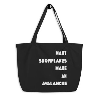 A black colored cloth bag on a peg with the slogan many snowflakes make an avalanche