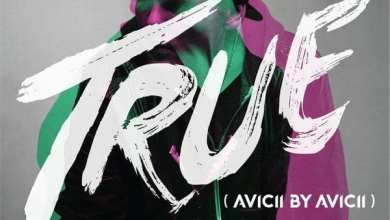 Photo of Avicii – True: Avicii By Avicii (iTunes Plus) (2014)