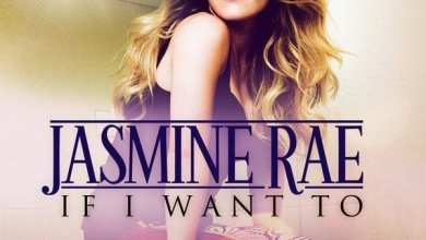 Photo of Jasmine Rae – If I Want To (iTunes Plus) (2013)