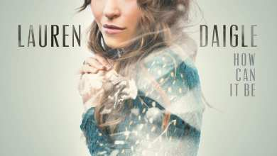 Photo of Lauren Daigle – How Can It Be (Deluxe Edition) (iTunes Plus) (2015)