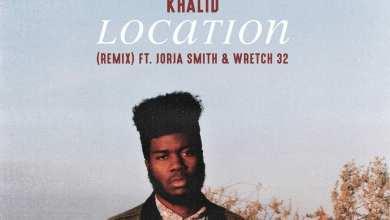 Photo of Khalid – Location (Remix) [feat. Jorja Smith & Wretch 32] (Single) (iTunes Plus) (2018)