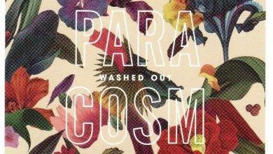 Photo of Washed Out – Paracosm (Bonus Track Version) (iTunes Plus) (2013)