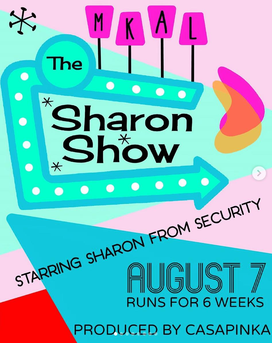 Casapinka's The Sharon Show MKAL