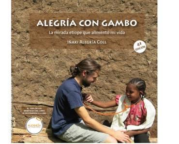 Libro solidario ALEGRÍA CON GAMBO:La mirada etíope que alimentó mi vida