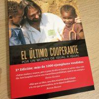 Presentamos la Segunda Edición del libro: El último cooperante, por un mundo de igual a igual