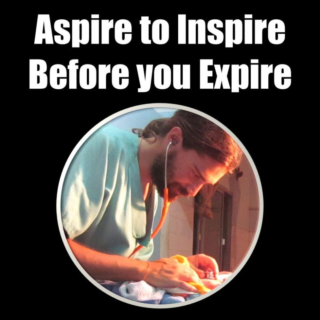 Aspire to Inspire before you Expire alegria gambo alegria sin fronteras dr alegria etiopia