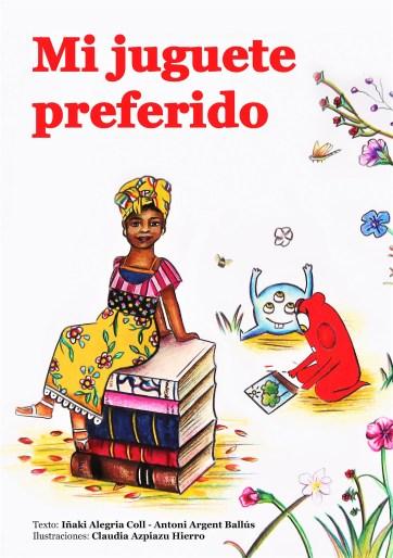 Descarga aquí gratis el nuevo cuento: Mi juguete preferido alegria sin fronteras educacion libros lo mas visto ONG