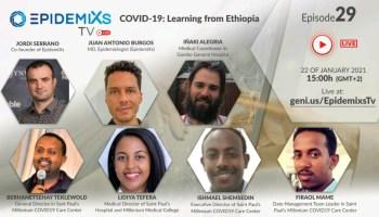 EpidemiXs TV Etiopía: Aprendiendo a combatir la COVID19 de la experiencia de Etiopía actualidad africa coronavirus dr alegria emergencias etiopia gambo