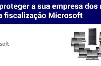 Como lidar com a Fiscalização da Microsoft