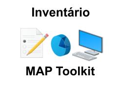 Como fazer o inventário de rede utilizando o MAP Toolkit