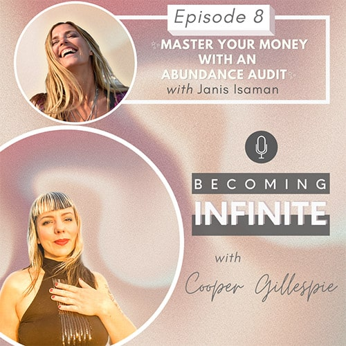 ✨008 -Master Your Money with an Abundance Audit with Janis Isaman✨ via @therealcoopergillespie