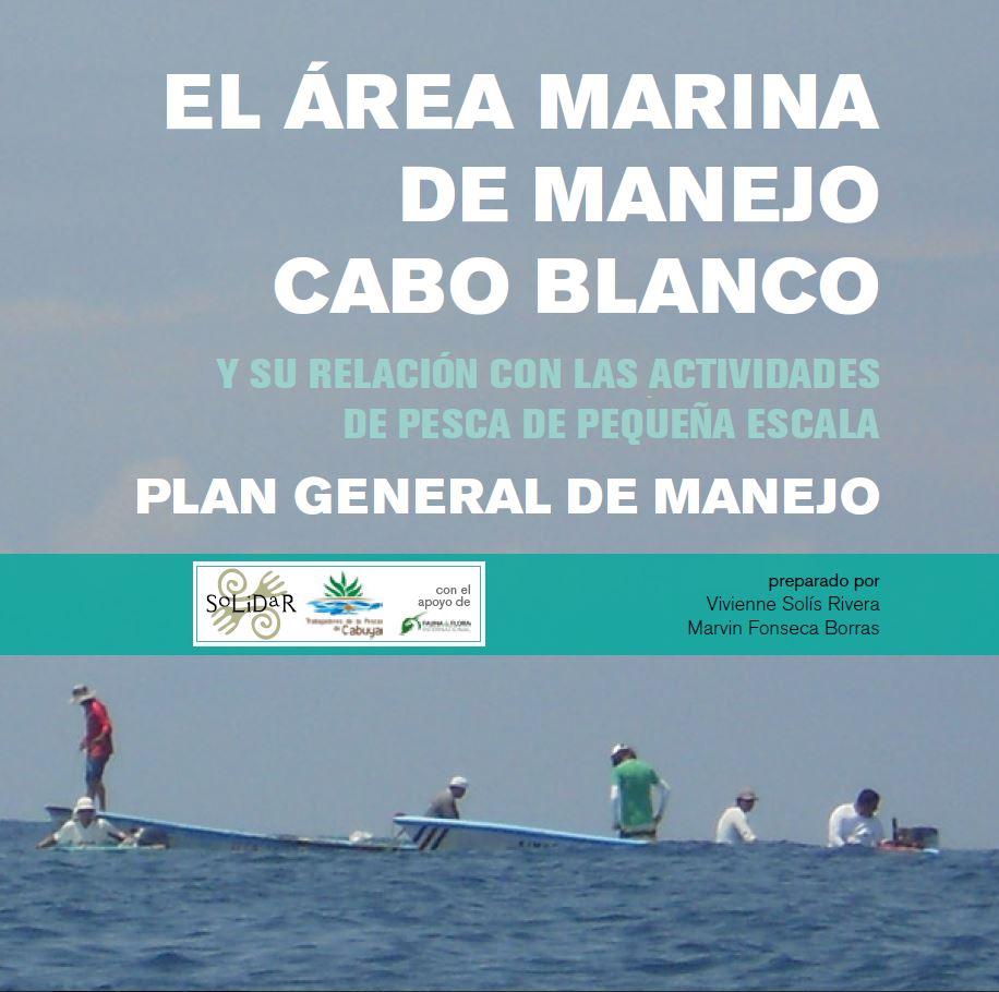 El Área Marina de Manejo Cabo Blanco