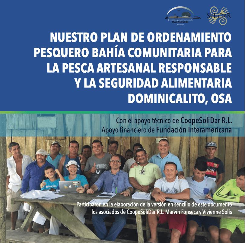 Nuestro Plan de Ordenamiento Pesquero Bahía Comunitaria para la pesca artesanal Responsable