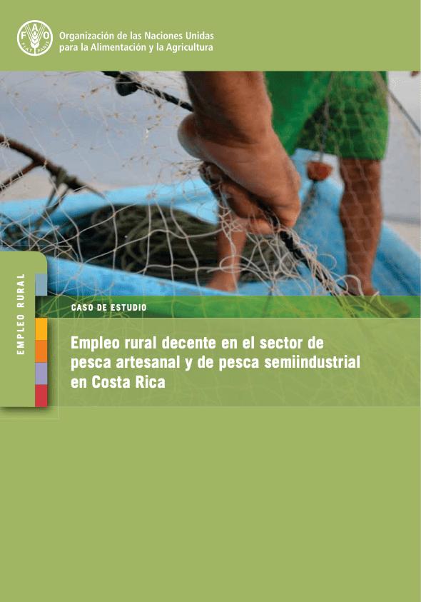 Empleo rural decente en el sector de pesca artesanal y de pesca semiindustrial en Costa Rica
