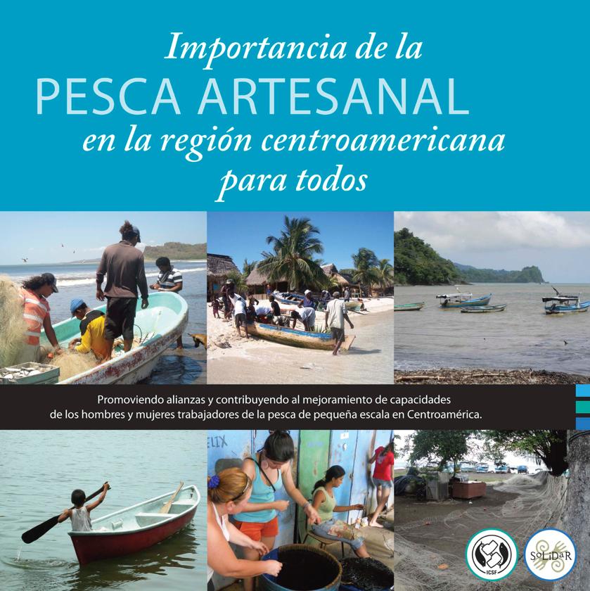 Importancia de la Pesca Artesanal en la Región centroamericana para todos