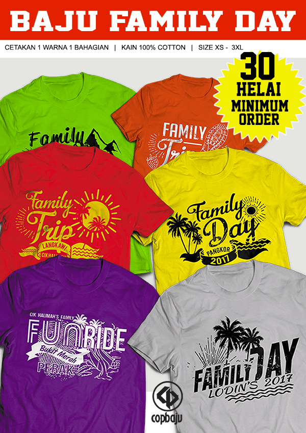 Copbaju#10-Design-Menarik-Readymade-Cetak-Baju-Family-Day