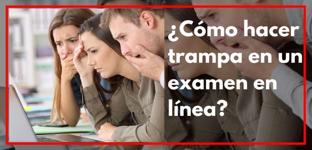 Cómo hacer trampa en un examen en línea