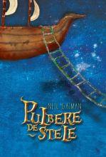 """""""Pulbere de stele"""", de Neil Gaiman"""