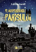 """""""Pe acoperișurile Parisului"""", de Katherine Rundell"""