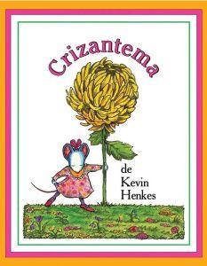 """""""Crizantema"""", de Kevin Henkes"""