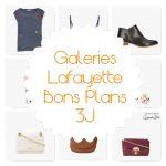 Bons Plans 3J Galeries Lafayette