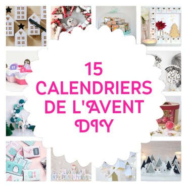 calendrier de l 39 avent faire soi m me archives copines de bons plans. Black Bedroom Furniture Sets. Home Design Ideas