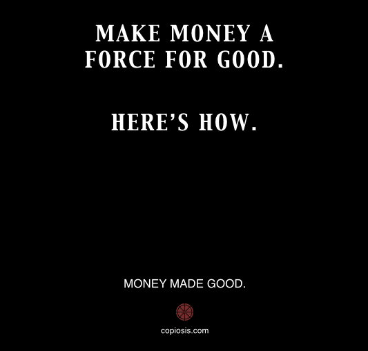 MAKE MONEY GOOD.001